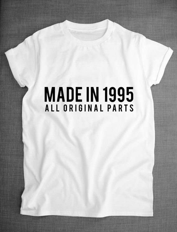 21st Birthday T-Shirt Made In 1995 All by ResilienceStreetwear                                                                                                                                                                                 More