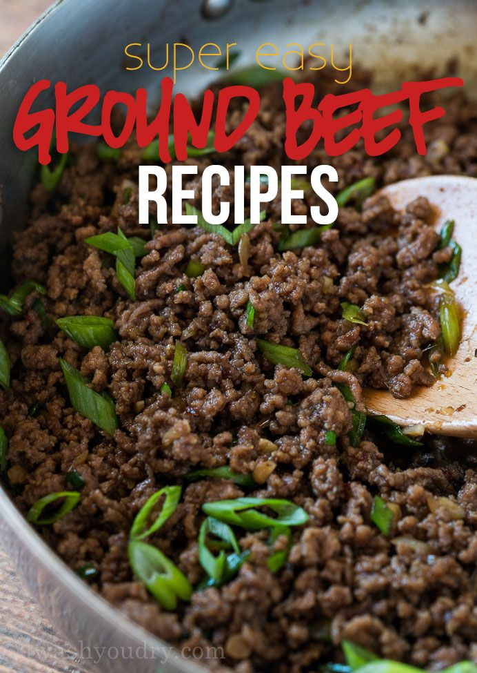 Super Easy Ground Beef Recipes Ground Beef Recipes Easy Beef Recipes Easy Dinner With Ground Beef