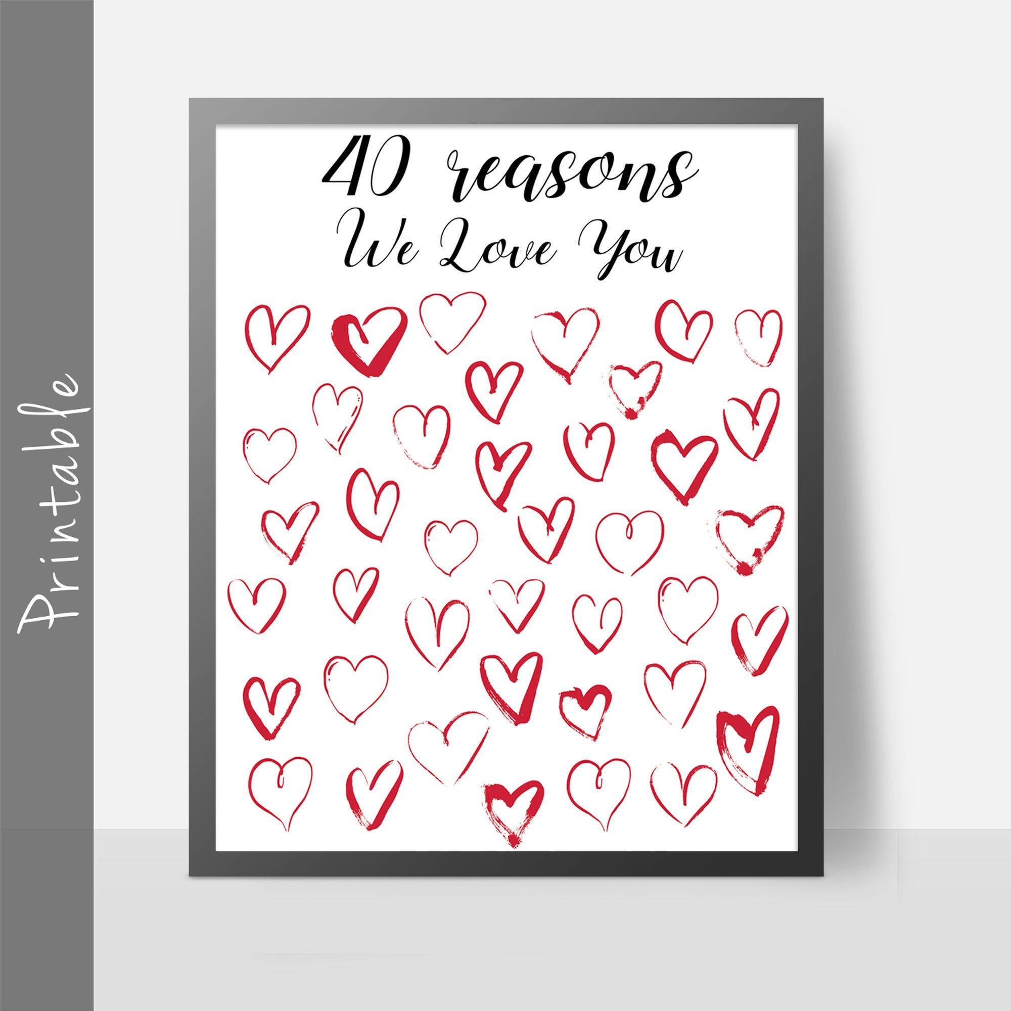 40 Reasons We Love You Printable Gift Etsy Printable Gift 40th Birthday Gifts 40th Birthday Gifts For Women