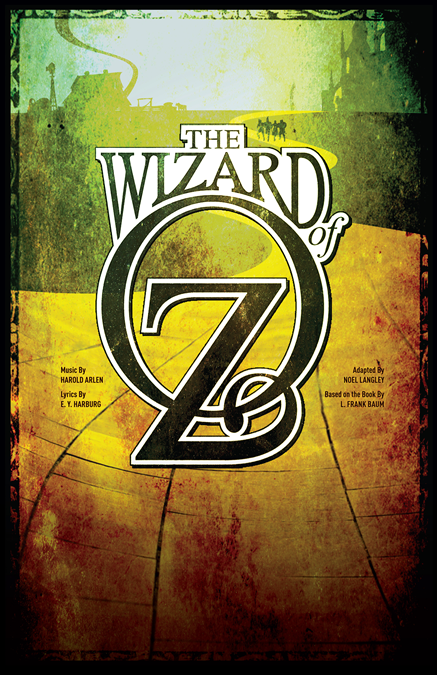 The Wizard Of Oz Poster Theatre Artwork Promotional Material By Subplot Studio Wizard Of Oz Wizard Of Oz Quotes The Wonderful Wizard Of Oz
