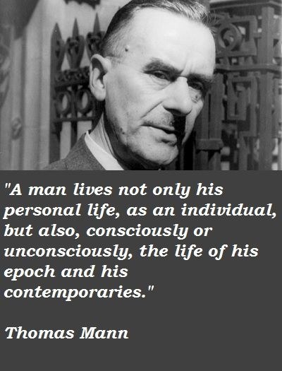 Thomas Mann's quote #4 | Great experiences! | Quotes, Literary