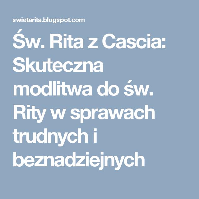 św Rita Z Cascia Skuteczna Modlitwa Do św Rity W Sprawach