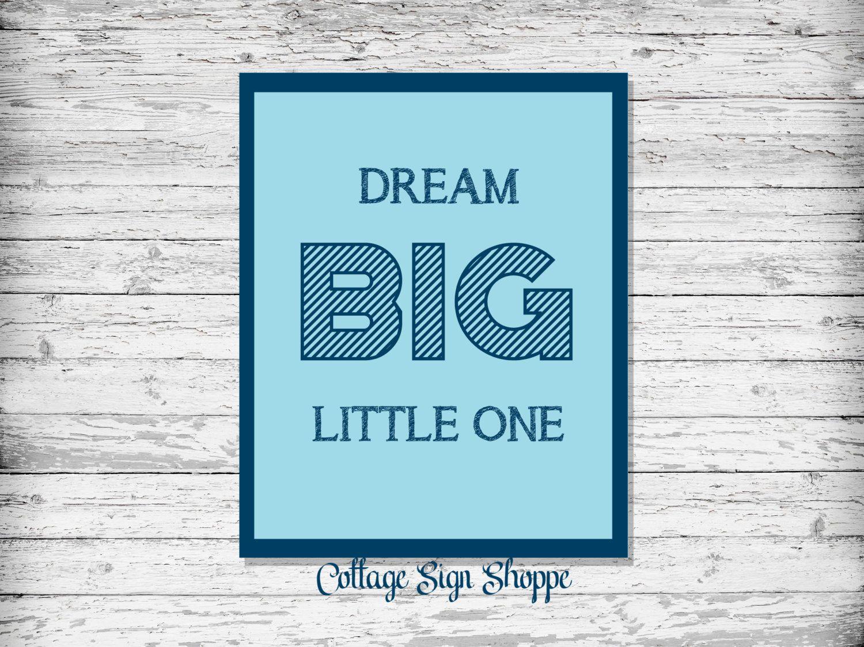 Dream BIG Little One, Boys Nursery Decor, Nursery Decor,Boys Nursery Art, INSTANT DOWNLOAD, Boy Baby Shower Gifts,Newborn Boy Gift Ideas by CottageArtShoppe on Etsy