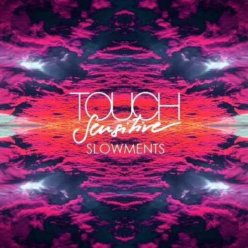 Touch Sensitive Slowments How To Be Likeable Deep Thinking Beatport