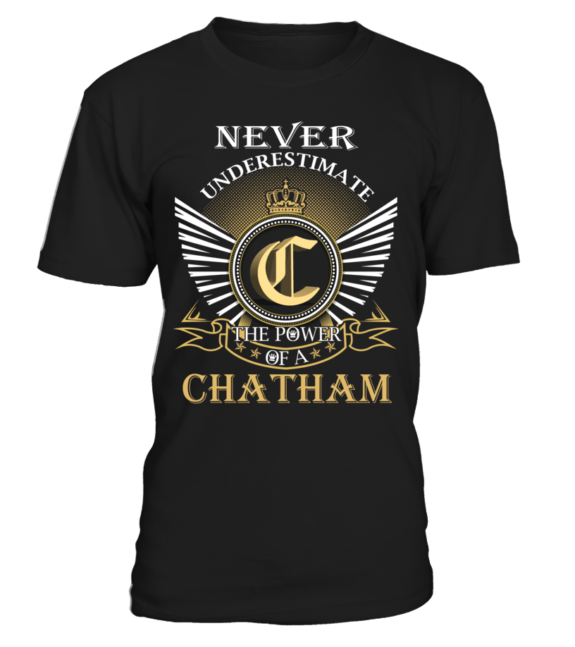 Never Underestimate the Power of a CHATHAM