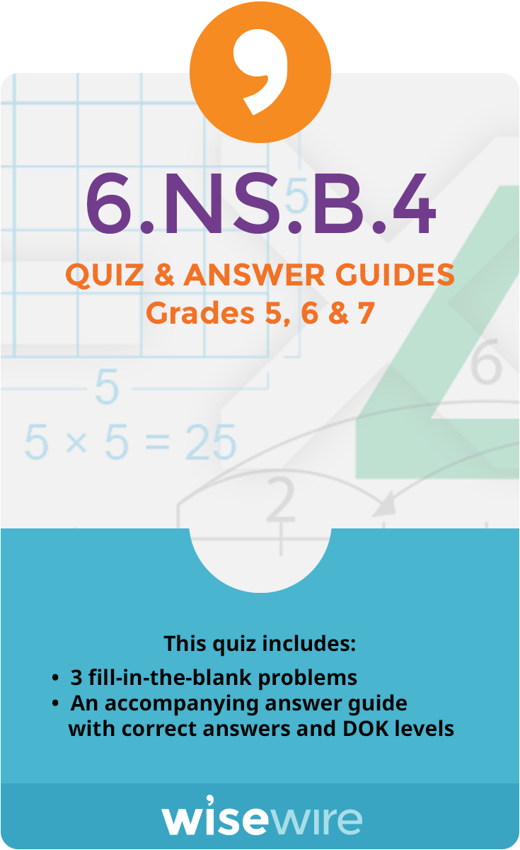 6.NS.B.4 - Quiz and Answer Guide | Elementary Math | Pinterest ...