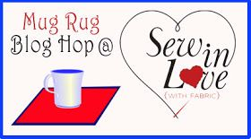 Sew in Love {with Fabric}: Mug Rug Blog Hop: Day 6