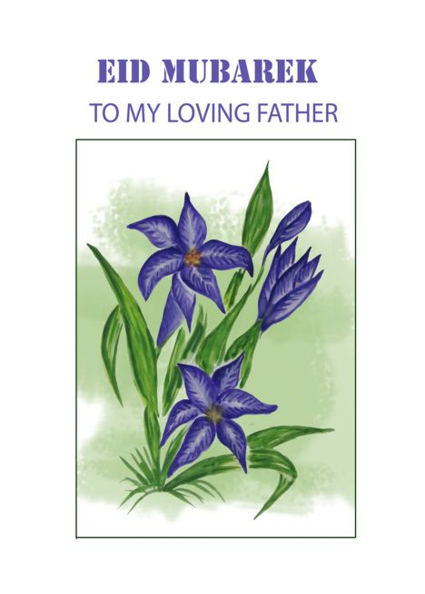 Eid Mubarek With Blue Lily To Loving Father card #Ad , # ...