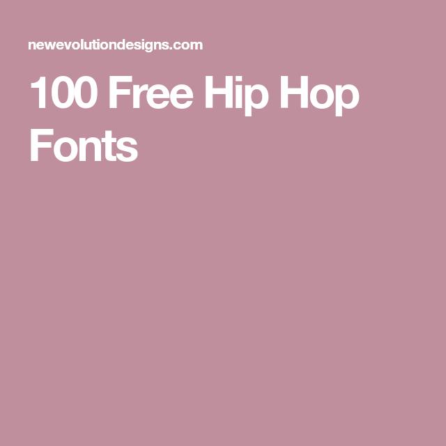 100 Free Hip Hop Fonts | 90s | Hip hop font, Hip hop party