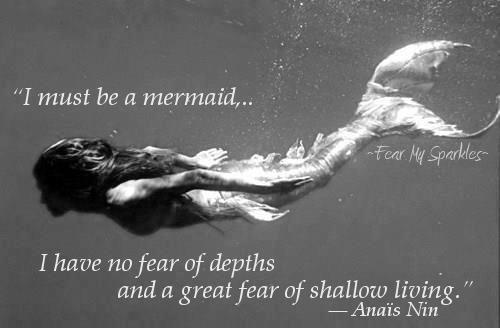 Mermaid Quote Anais Nin