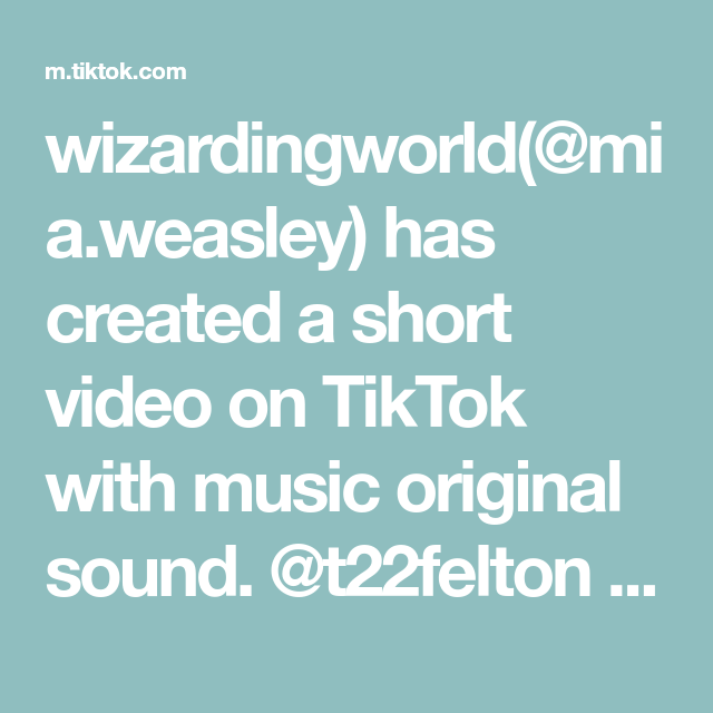 Wizardingworld Mia Weasley Has Created A Short Video On Tiktok With Music Original Sound T22felton Do You Want To B The Originals Greenscreen I Am Awesome
