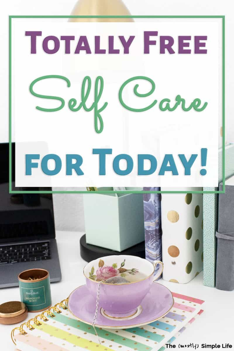 17 Cheap Self Care Ideas Self care