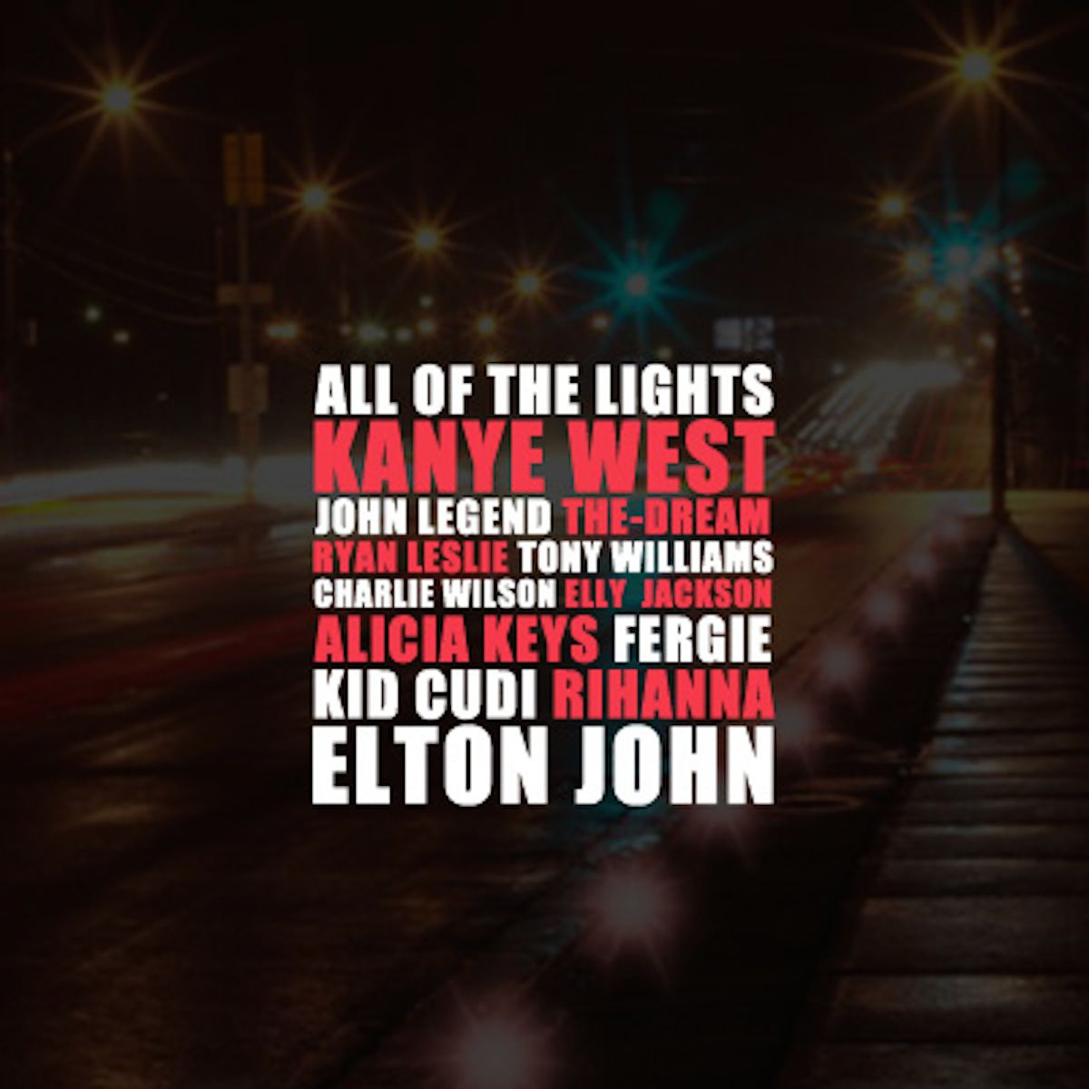 All Of The Lights Feat Rihanna And Kid Cudi All Of The Lights Kanye West Songs Kanye West