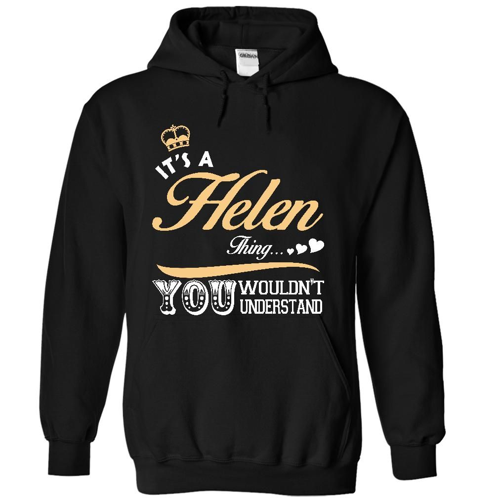 Click here: https://www.sunfrog.com/Names/It-is-a-Helen-thing-T-shirt--Limited-Edition-7997-Black-15053639-Hoodie.html?s=yue73ss8?7833 It is a Helen thing T shirt - Limited Edition