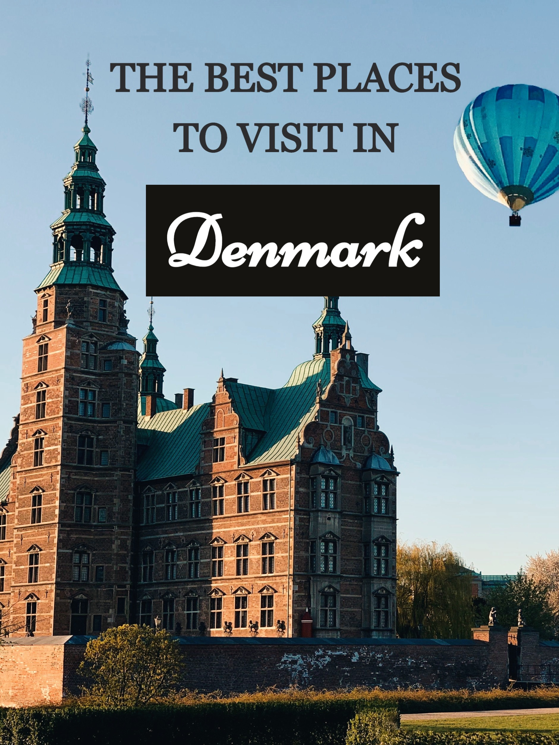 Denmark The Best Places To Visit In 2020 Cool Places To Visit Places To Visit Denmark