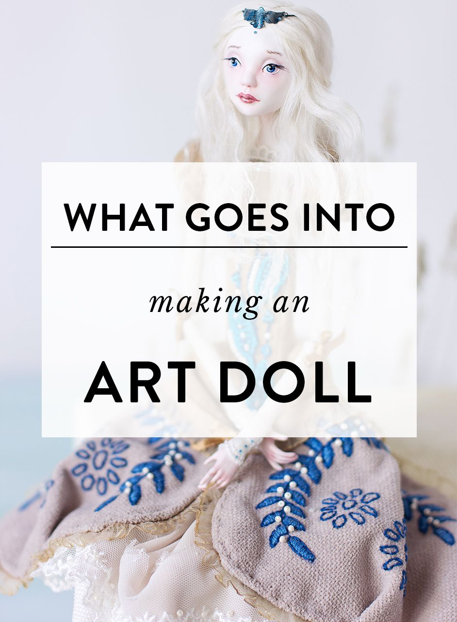 What goes into making an art doll #dollmaking