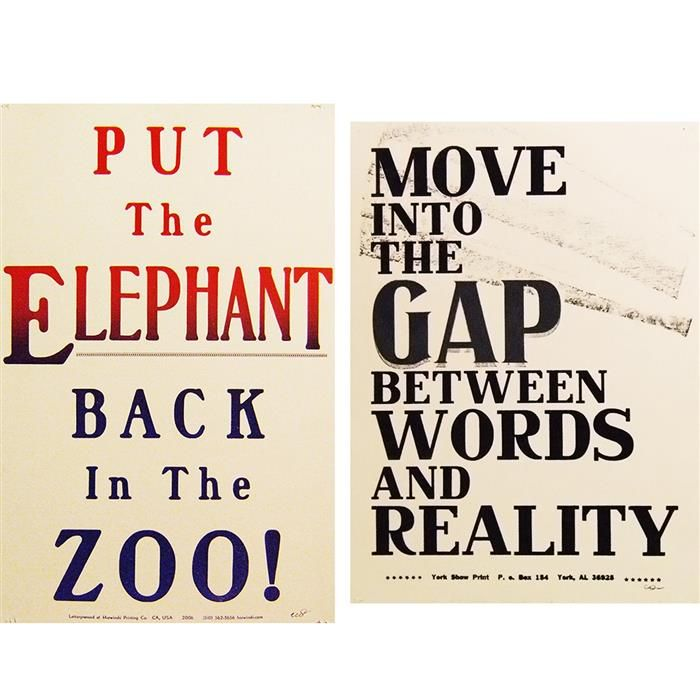 Carl Pope  (American, b. 1961)  Move into the Gap... Put the Elephant Back...  lot of two letterpress posters on card stock  c. 2005