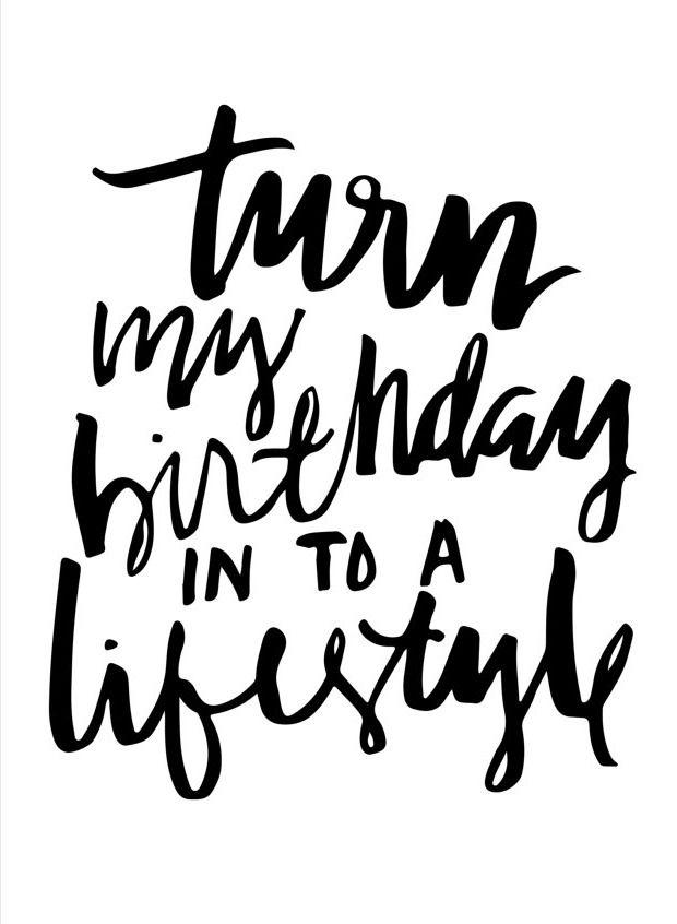 Turn My Birthday Into A Lifestyle Drake Lyrics Print Party Time