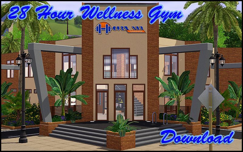 Sunset Valley 28 Hour Wellness Gym - EA Makeover   Sims 3