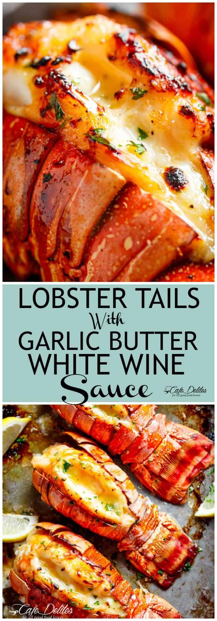 Lobster Tails With Honey Garlic Butter White Wine Sauce Cafe Delites Lobster Recipes Tail Seafood Recipes Seafood Dinner
