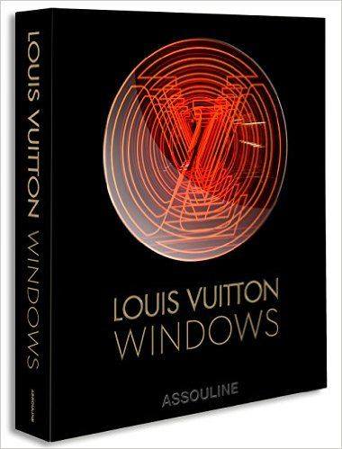 Amazon.com: Louis Vuitton, Ultimate Collection of Windows (9781614284505): Francesco Bonami, Vanessa Friedman: Books