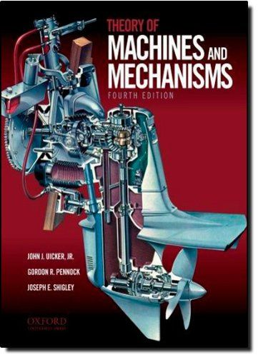 Theory Of Machines And Mechanisms By John Joseph Uicker Https