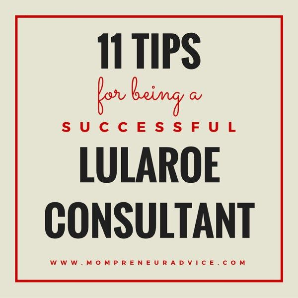 11 Tips for Being a Successful LuLaRoe Consultant