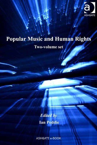 Popular Music and Human Rights (Ashgate Popular and Folk Music Series) by Ian Peddie. $100.72. 440 pages. Publisher: Ashgate (January 28, 2013)