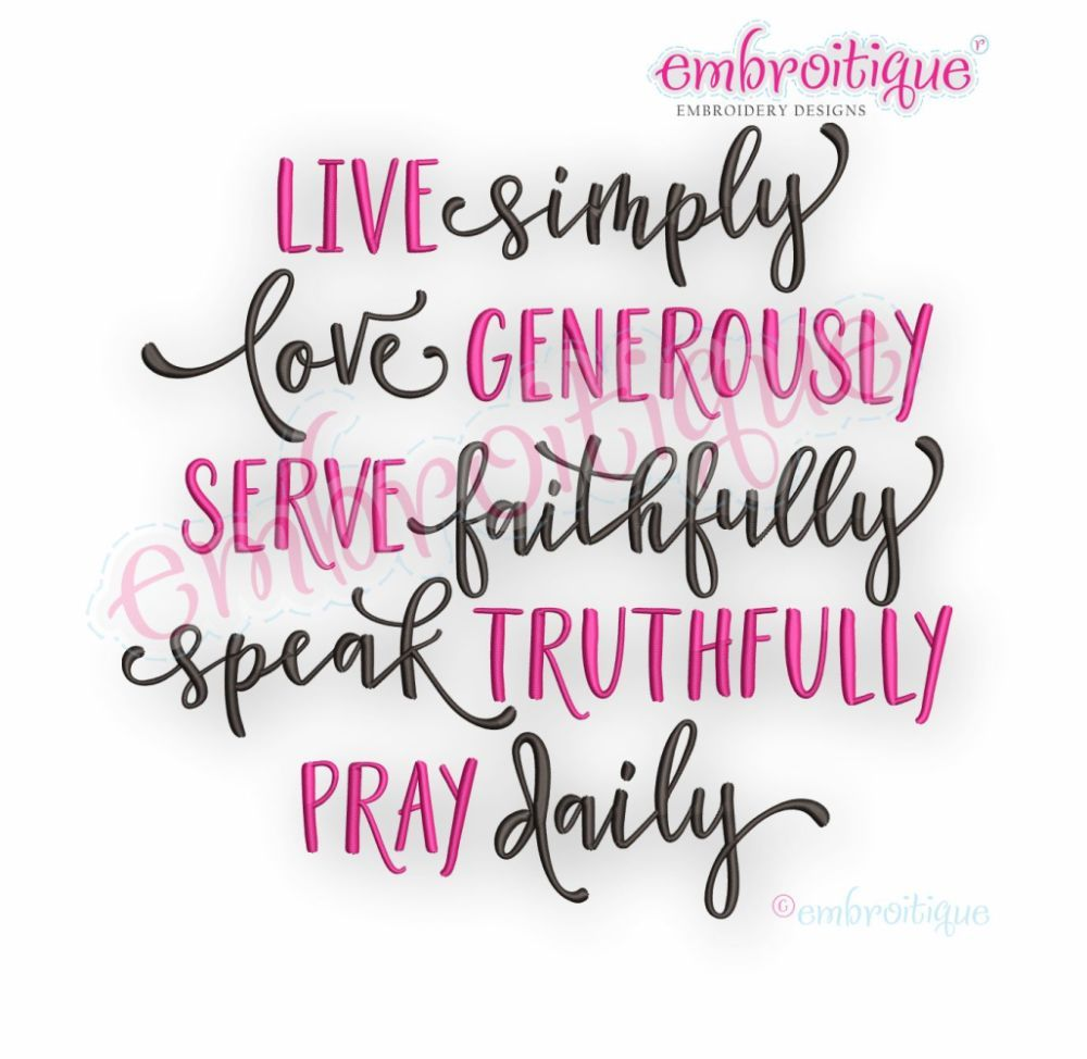 Live Simply Love Generously Serve Faithfully Speak Truthfully Pray