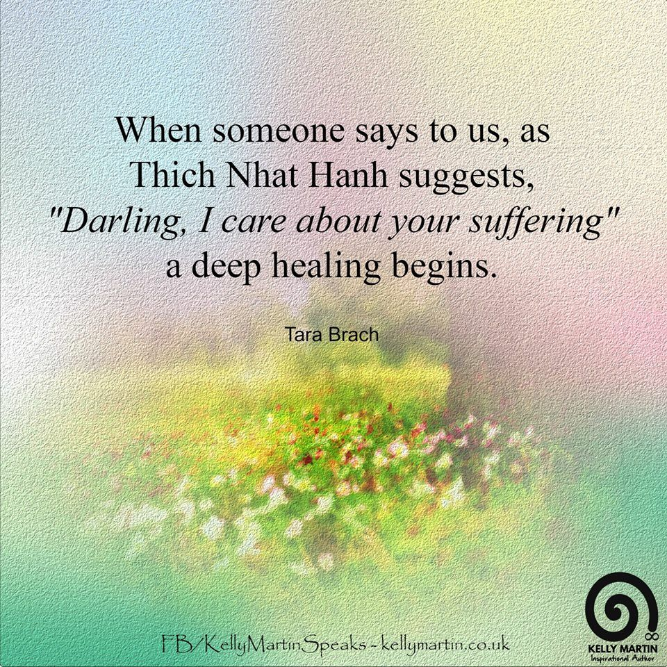 "Tara Brach Quotes When Someone Says To Us As Thich Nhat Hanh Suggests ""darling I"