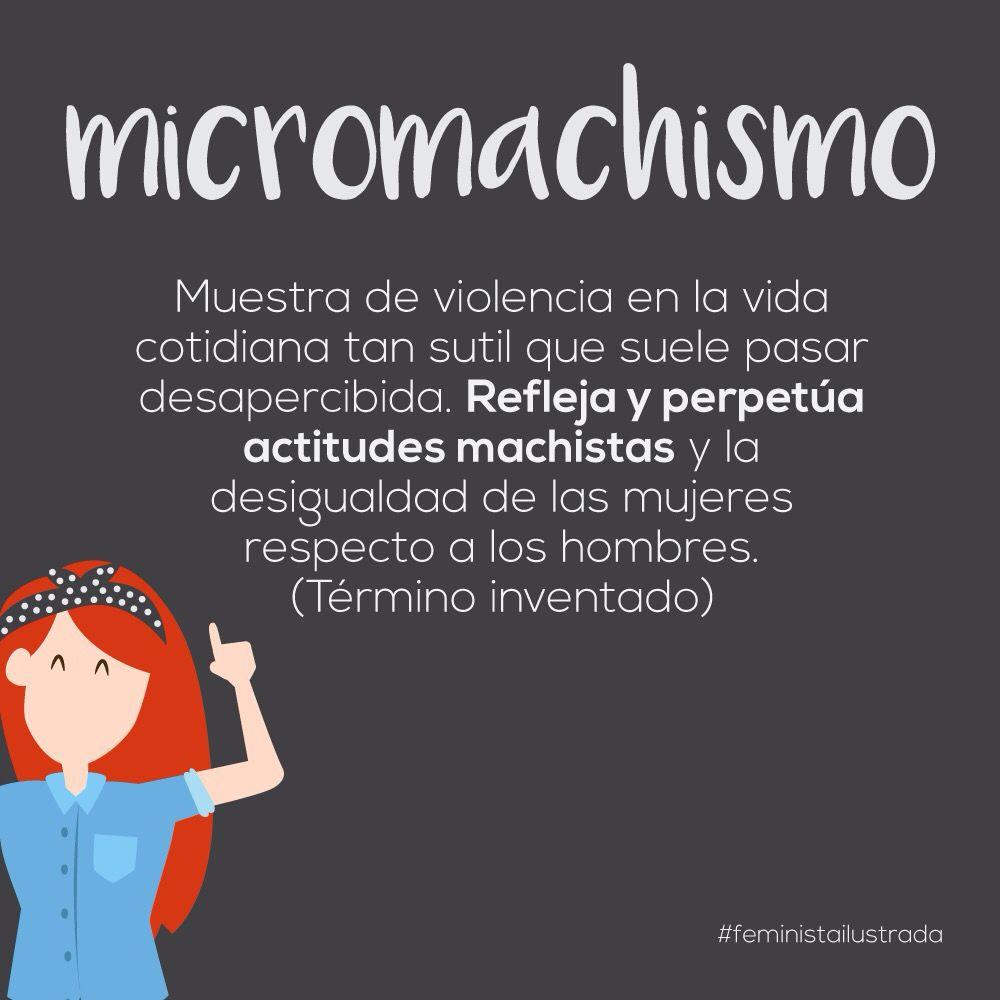 Micromachismo Feminist Powerful Women Feminism