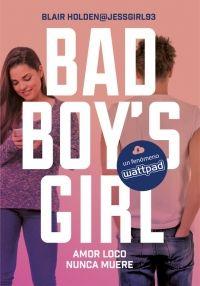 megustaleer - Amor loco nunca muere (Bad Boy's Girl 3) - Blair Holden