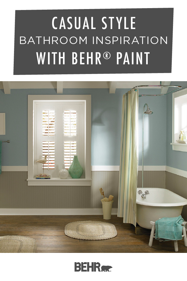 There S Nothing Like A Casual Style To Turn Your Bathroom Into A Relaxed And Calming Space To Recreate The L Popular Bathroom Colors Bathroom Inspiration Behr