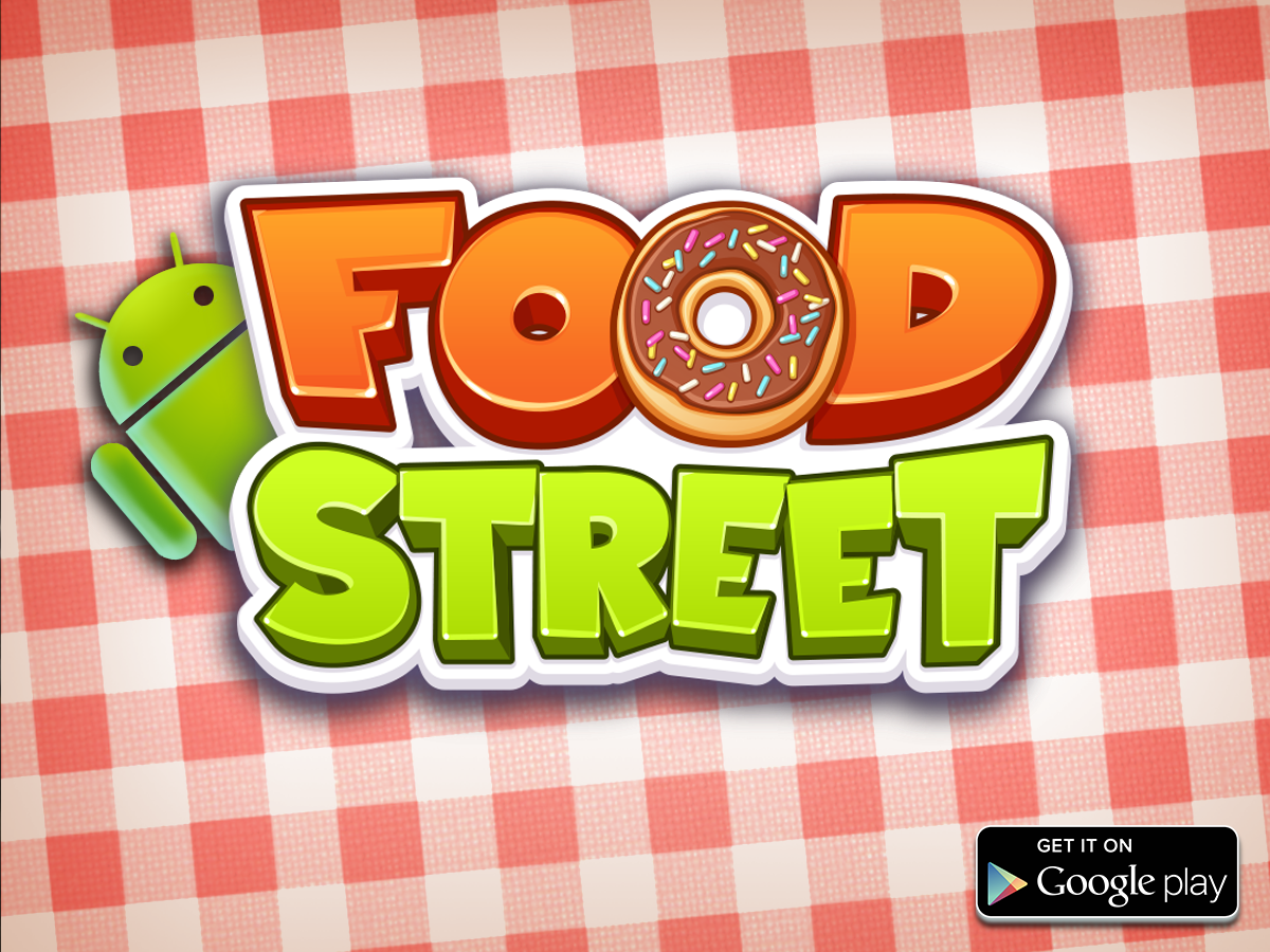 NOW available worldwordlwide on Android! Food street