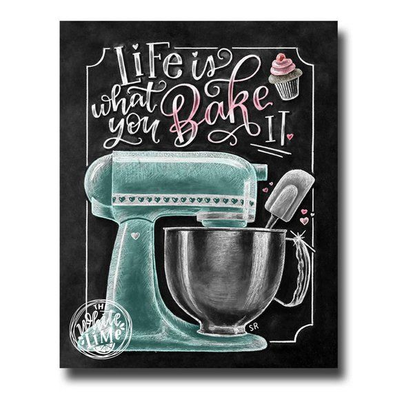 life is what you bake it kitchen wall art chalk art kitchen mixer baking wall decor on kitchen decor paintings prints id=94451