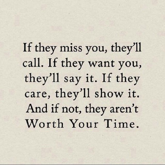 Quotes About Caring Simple If They Care Theyll Show Itif Not They Arent Worth Your Time . 2017