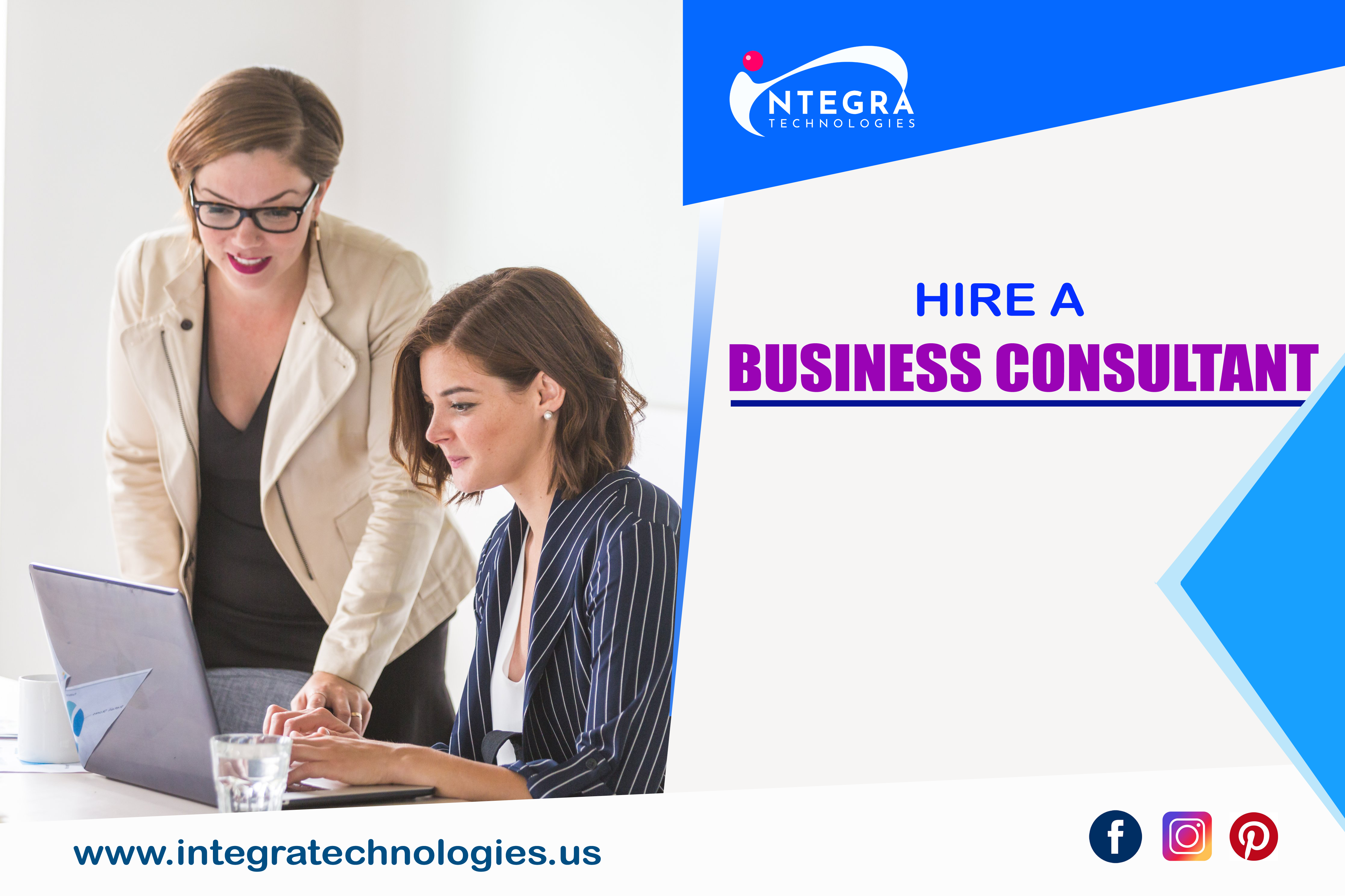 Want To Grow Your Business Hire A Business Consultant For Your Business Growth Integra Technologies Technology Corporate Business Information Technology
