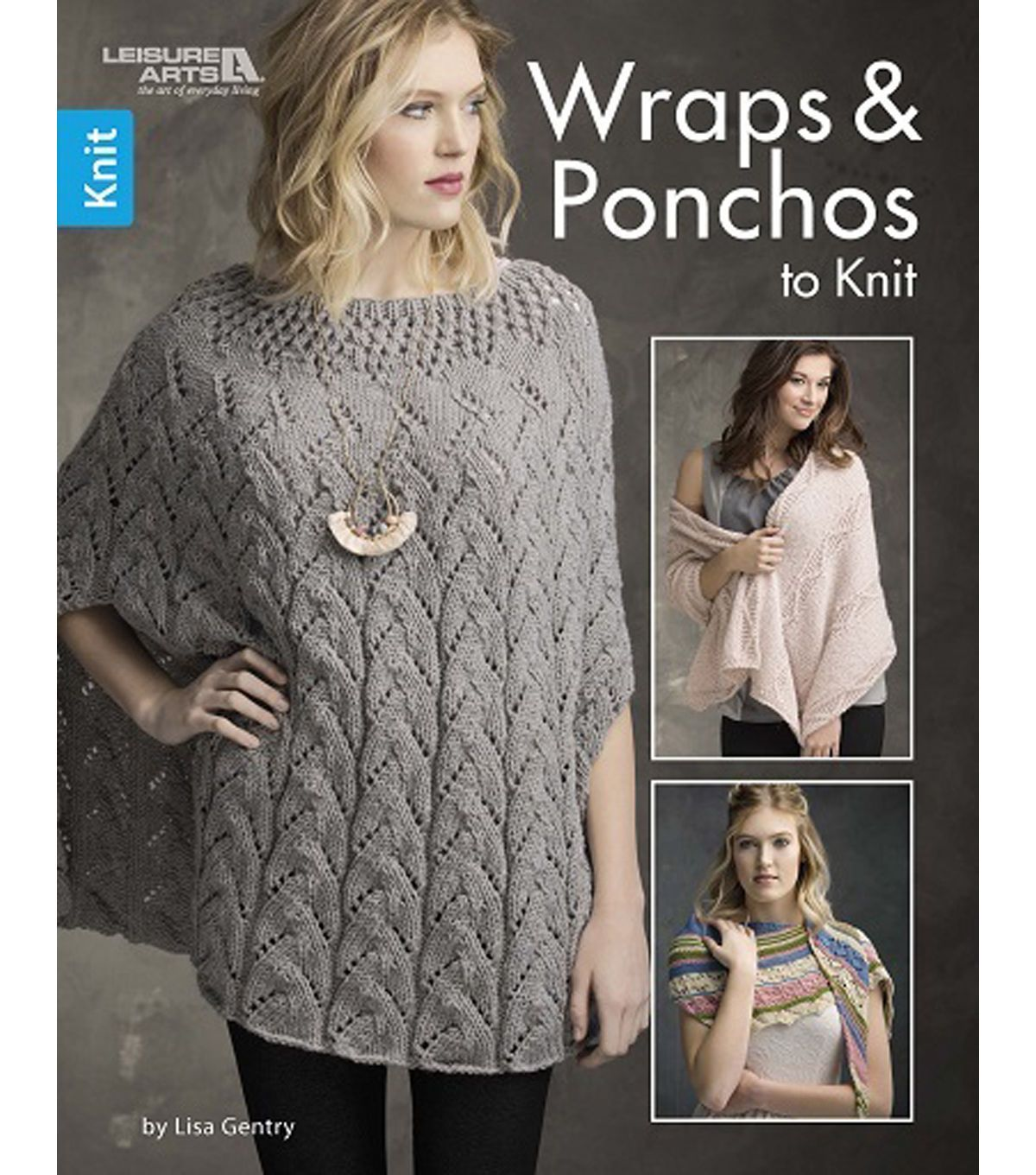 dd0294a5e Wraps and Ponchos to Knit from Leisure Arts offers five stylish designs to  match many moods. Lacy patterns provide a hint of romance