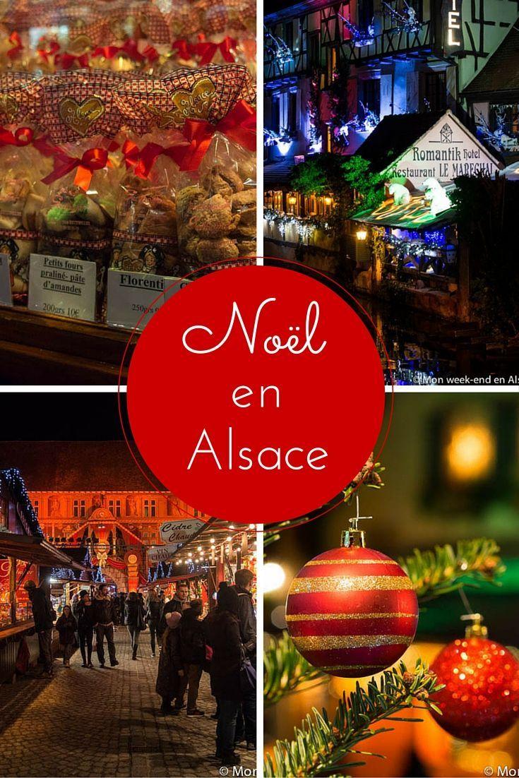 Marchés de Noël en Alsace - Les plus beaux (ou en tout cas nos préférés!) - Mon week-end en Alsace