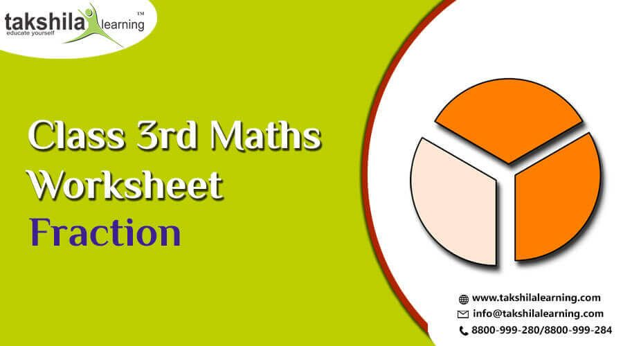 Practice Worksheet Fraction For Class 3 Maths Takshilalearning Class 3 Maths Math Worksheet Fractions Cbse class maths worksheets fraction