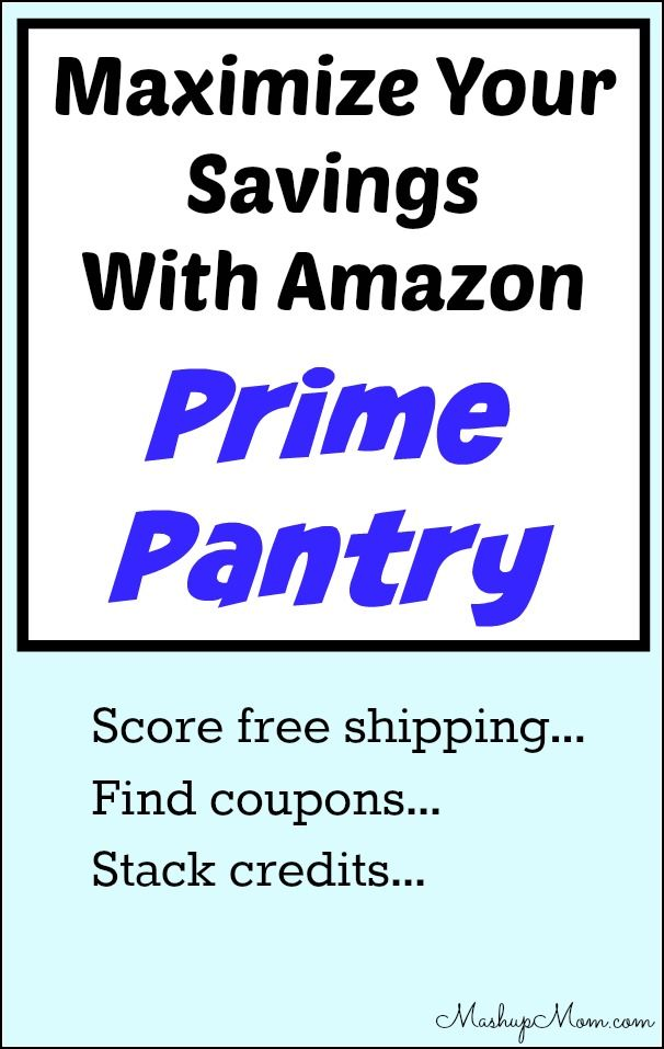 How To Maximize Your Savings With Amazon Prime Pantry 2018 Update Amazon Prime Pantry Money On My Mind Amazon Prime