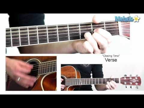 CLOSING TIME CHORDS by Semisonic. This is a famous song to play on ...