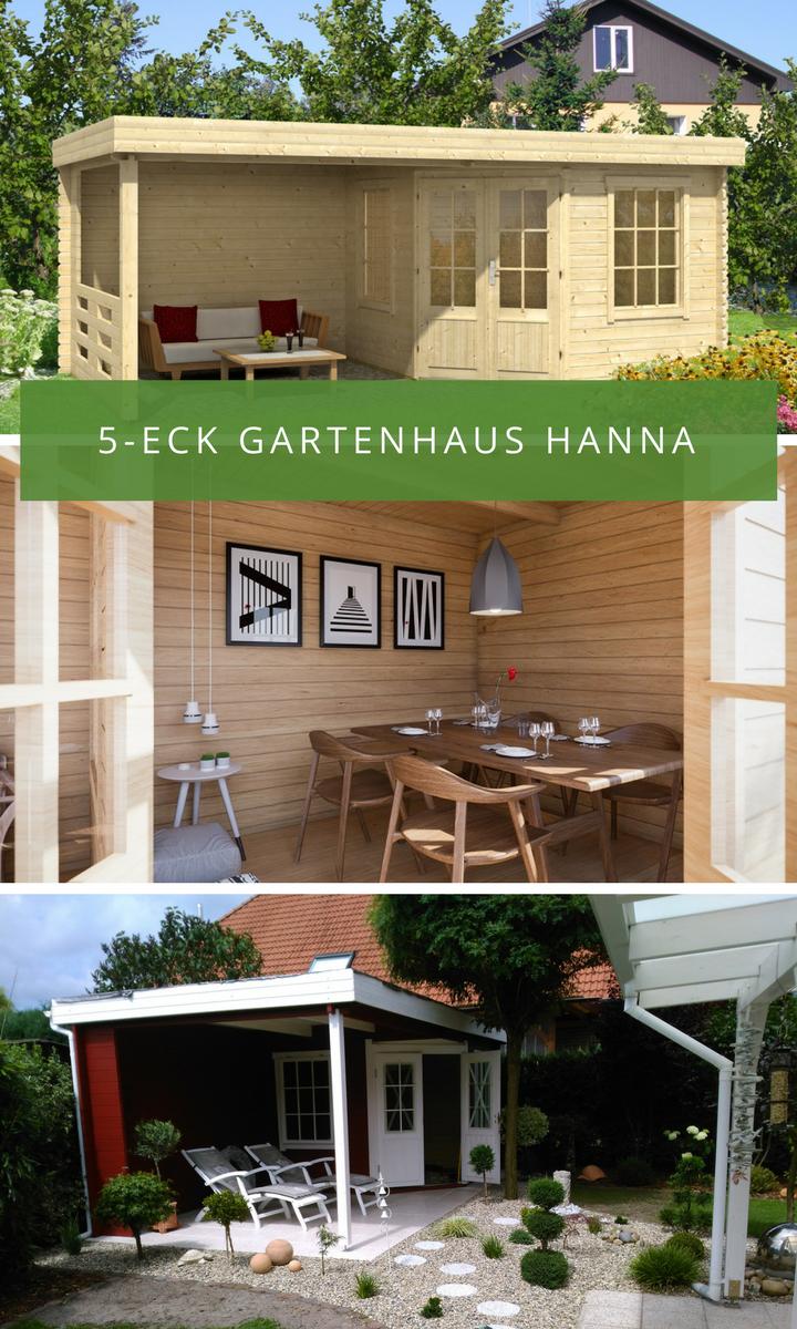 5 Eck Gartenhaus Modell Hanna 40 Mit Anbau So Kann Unser Kunde Auch Bei Schlechtem Wetter Im Garten Entspannen Gartenhaus Haus 5 Eck Gartenhaus