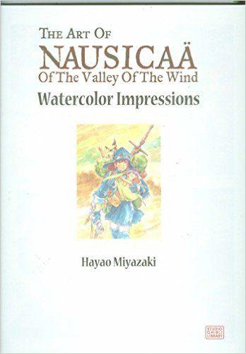 Amazon Fr Art Of Nausicaa Valley O T Wind Hc Hayao