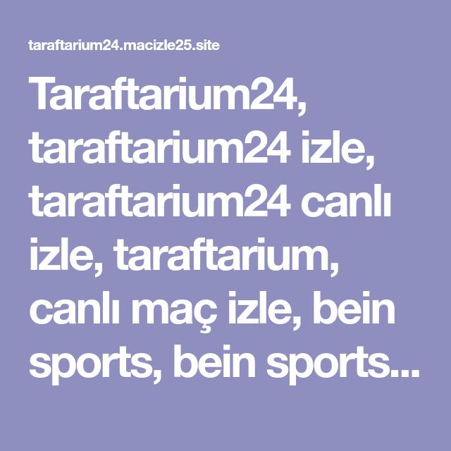 Taraftarium24 Taraftarium24 Izle Taraftarium24 Canli Izle Taraftarium Canli Mac Izle Bein Sports Bein Sports Izle Bein Sports Canli Izle