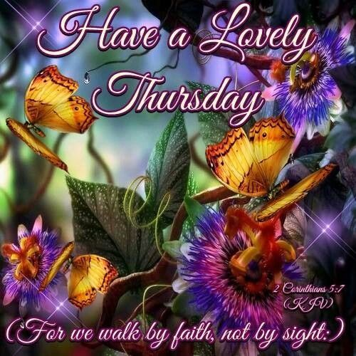 Have a lovely Thursday quotes quote religious quotes faith