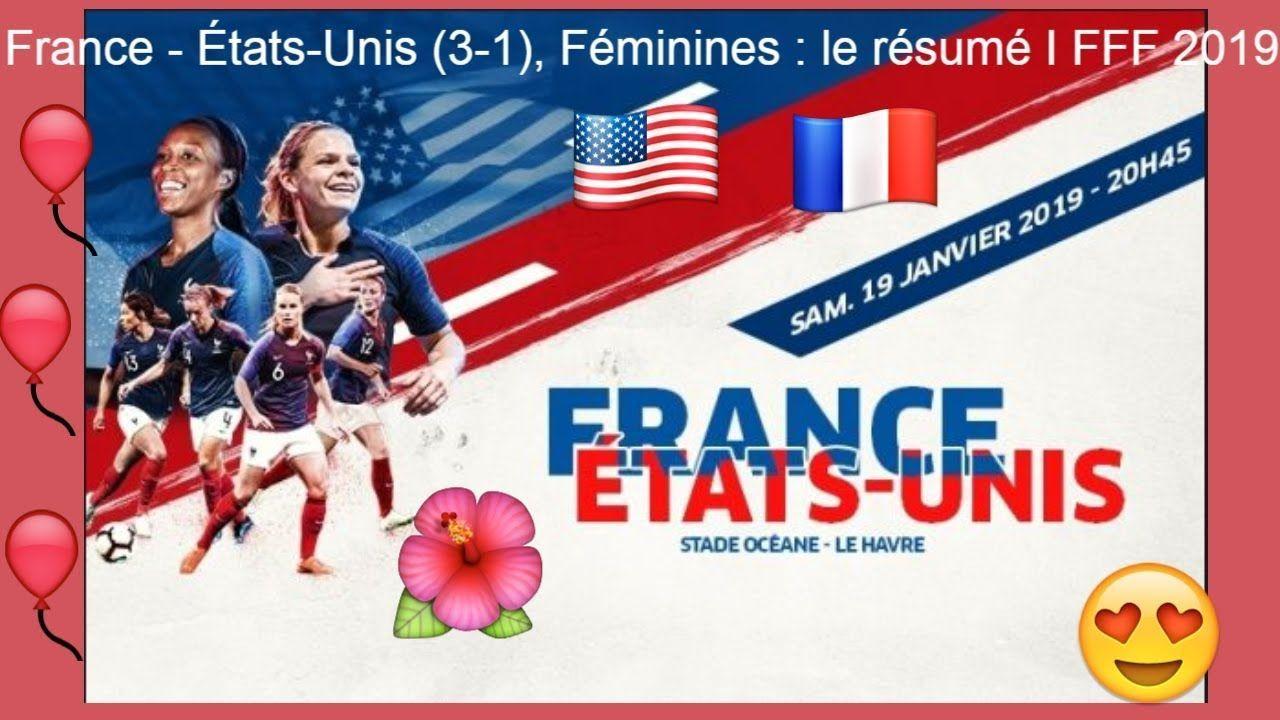 France ÉtatsUnis (31), Féminines le résumé I FFF