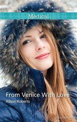 NZ author Alison Roberts #medical #romance #venice