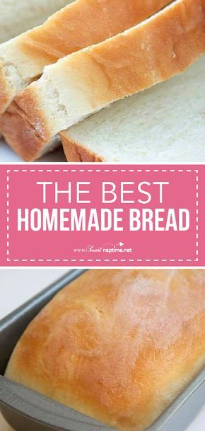 How to Make THE BEST Homemade Bread - I Heart Naptime