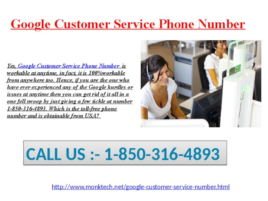 Is Google Customer Service Phone Number@1-850-316-4893 from USA&CANADA?  Exactly, Google Customer Service Phone Number is truly serviceable from USA&CANADA. If you come across any of the Google hurdles or issues at anytime then you can fix it in a one fell swoop by just going through the modes of Google customer services so as to avail the required, relevant, and reliable Google support from them. Firstly you need a direct consultant from which you can share your query or intimate thoughts…